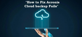 How To Fix Acronis Cloud Backup Fails!